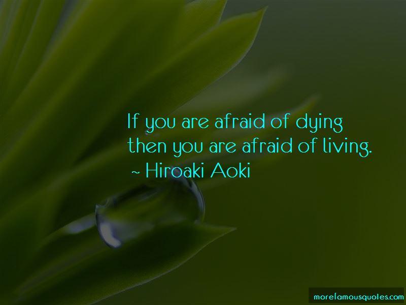 Hiroaki Aoki Quotes Pictures 3