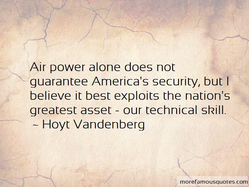 Hoyt Vandenberg Quotes
