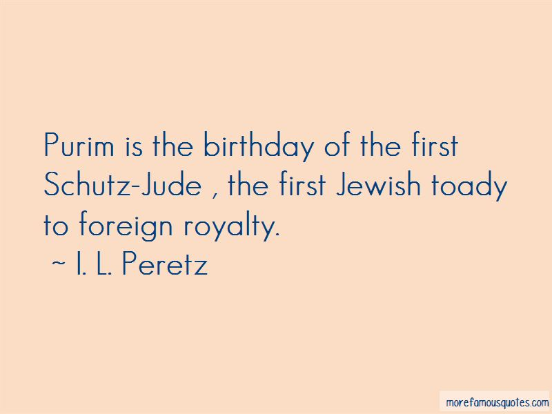 I. L. Peretz Quotes Pictures 4