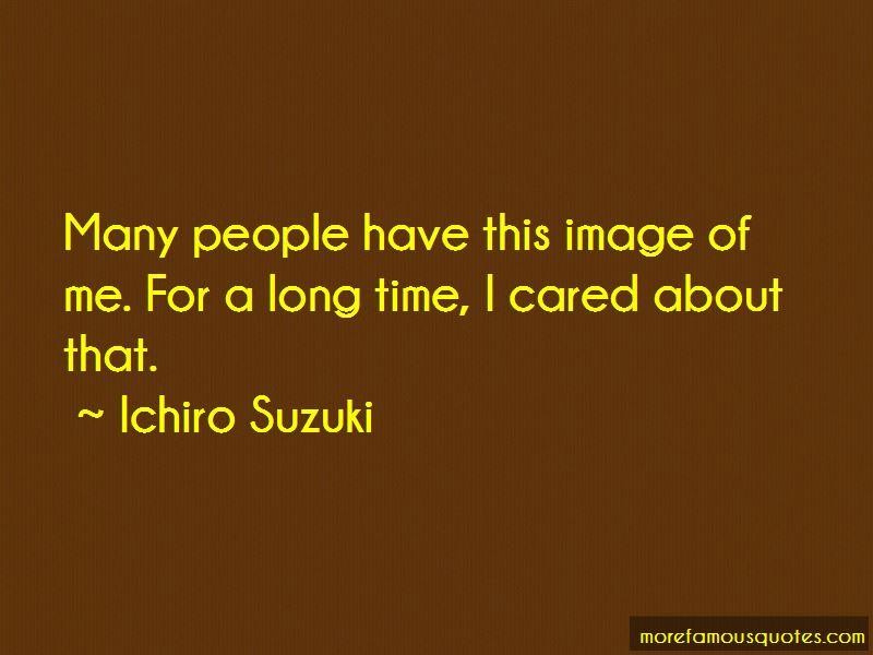 Ichiro Suzuki Quotes Pictures 3