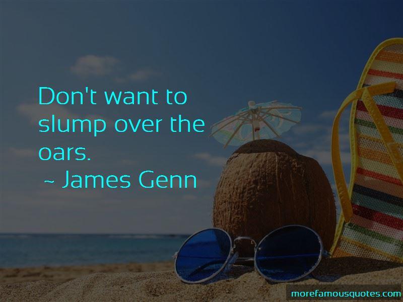 James Genn Quotes Pictures 3