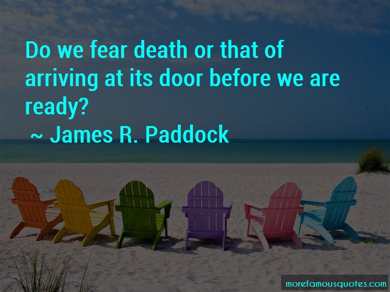 James R. Paddock Quotes Pictures 2