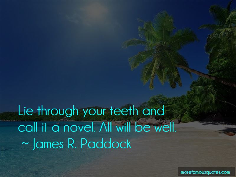 James R. Paddock Quotes