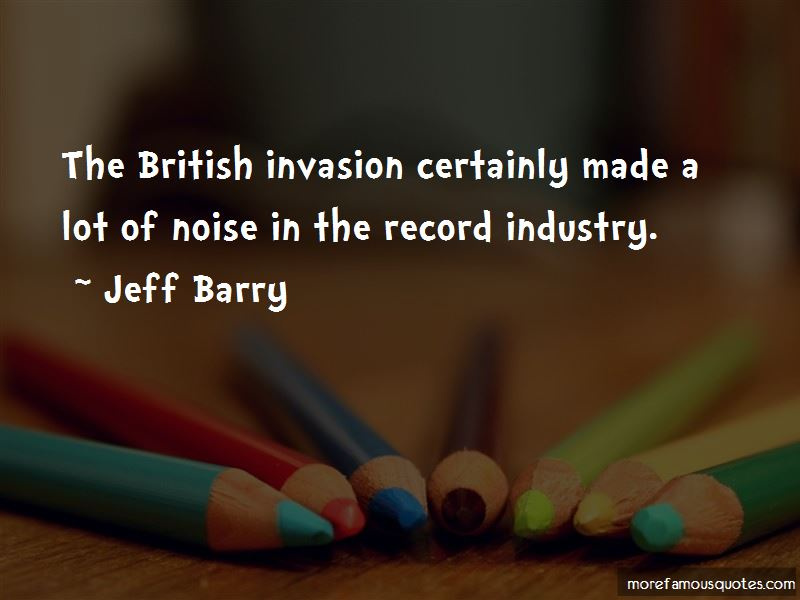 Jeff Barry Quotes Pictures 2