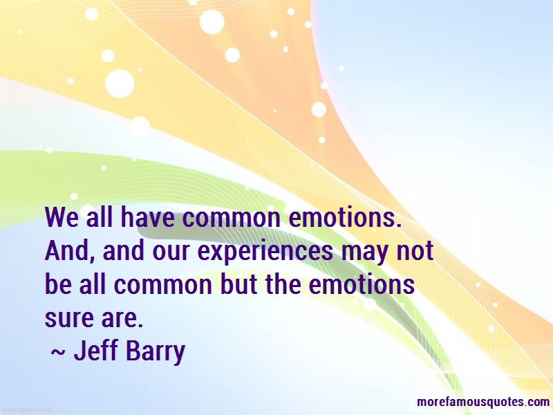 Jeff Barry Quotes Pictures 3