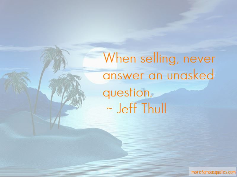 Jeff Thull Quotes Pictures 2