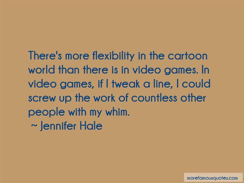 Jennifer Hale Quotes Pictures 4