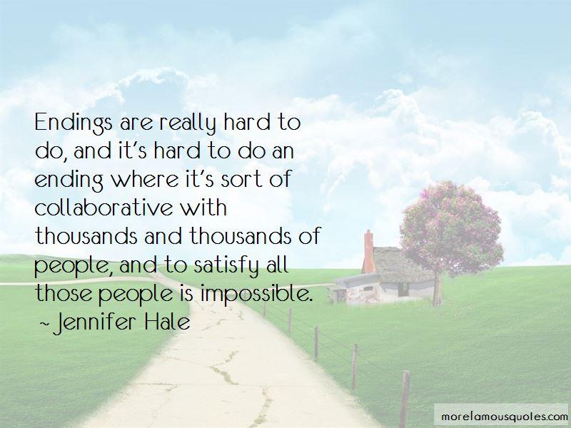 Jennifer Hale Quotes