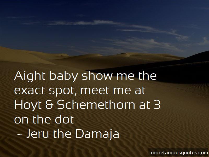 Jeru The Damaja Quotes