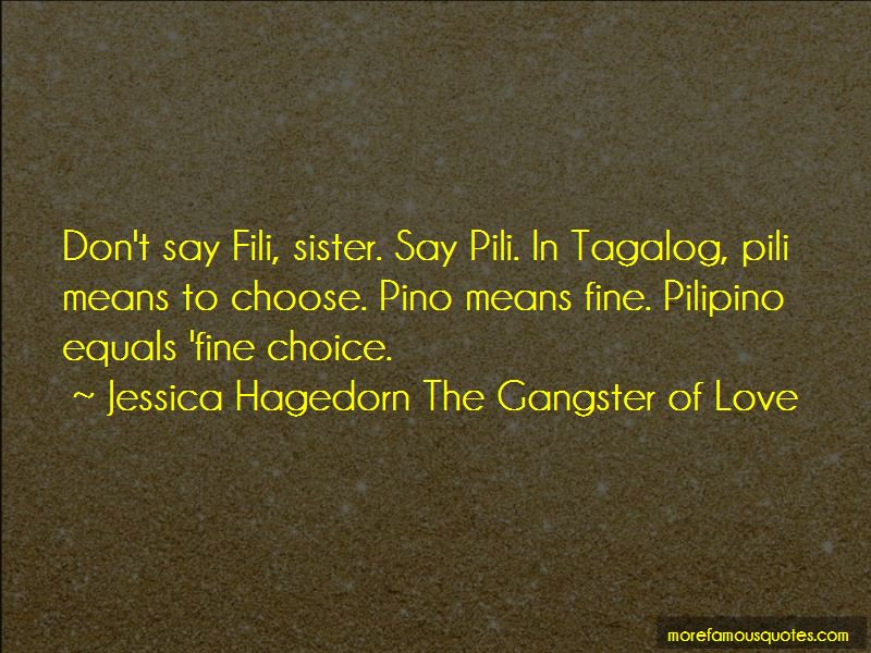 Jessica Hagedorn The Gangster Of Love Quotes