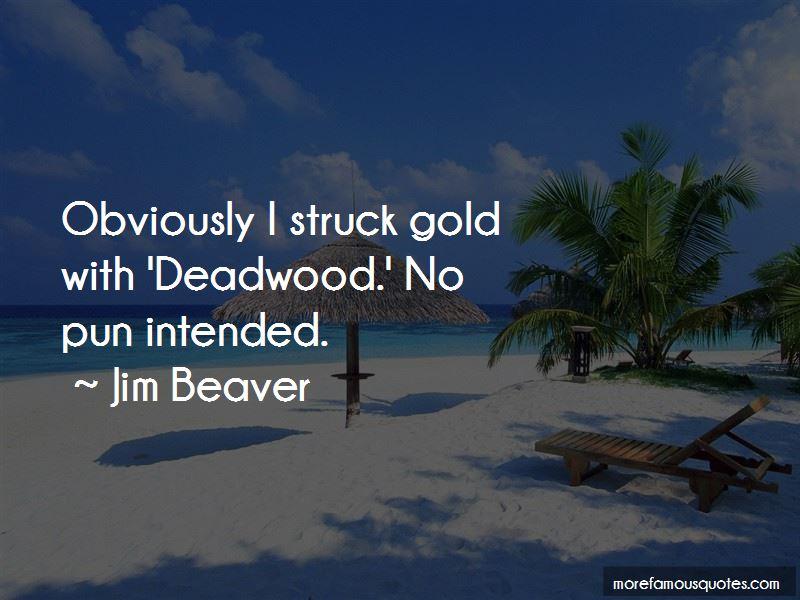Jim Beaver Quotes Pictures 3