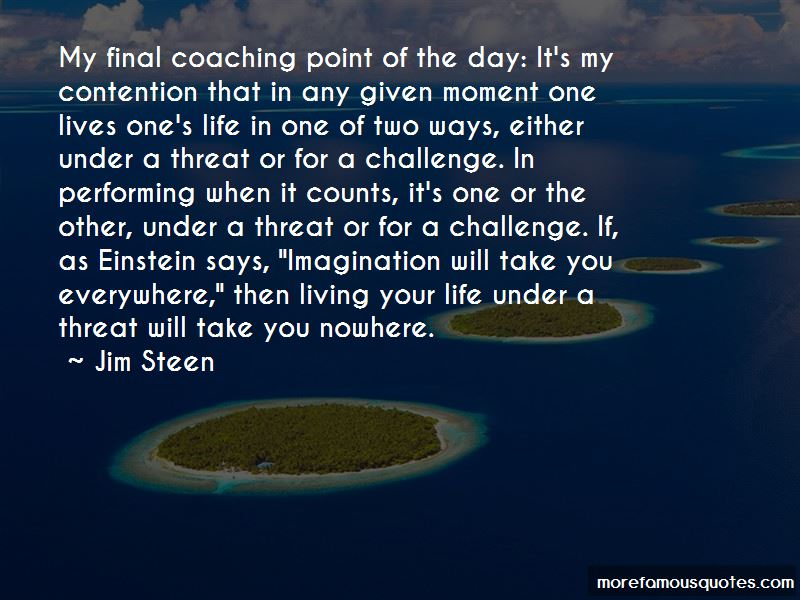 Jim Steen Quotes