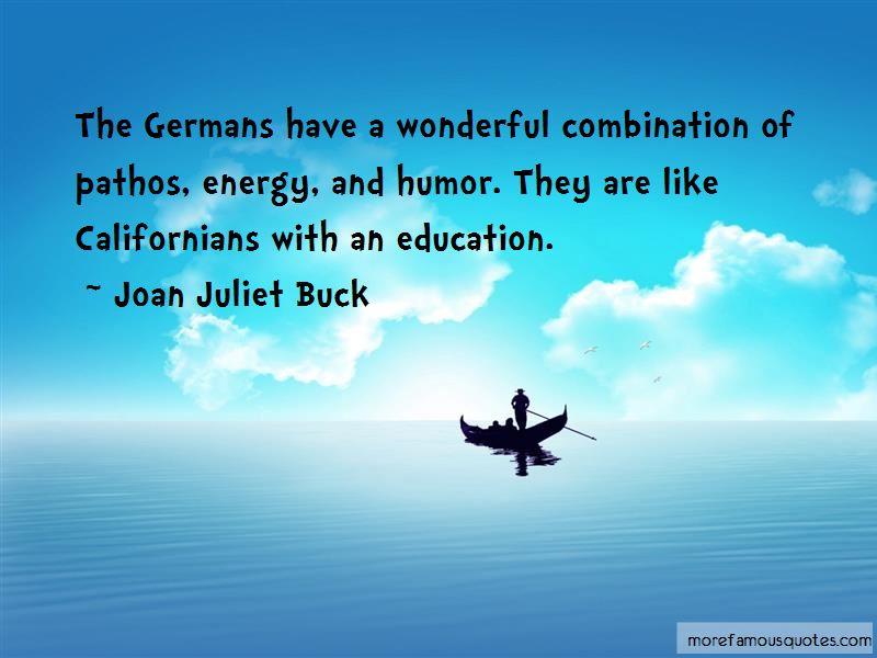 Joan Juliet Buck Quotes Pictures 4