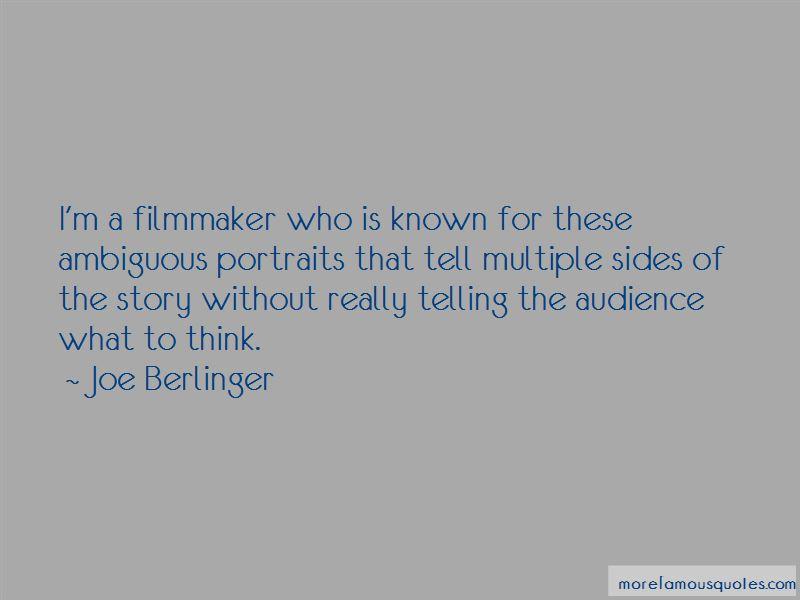 Joe Berlinger Quotes
