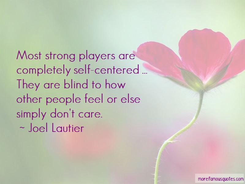 Joel Lautier Quotes