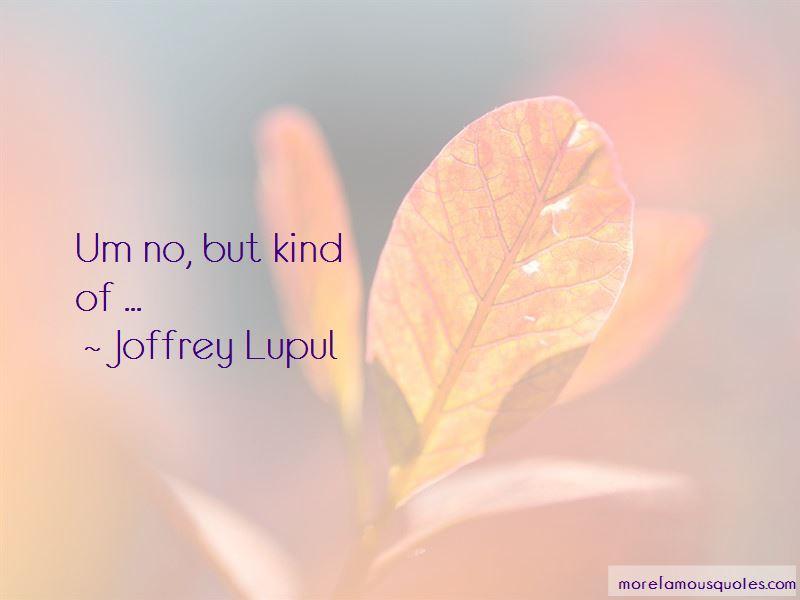 Joffrey Lupul Quotes Pictures 2