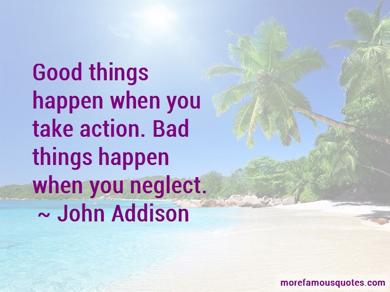 John Addison Quotes Pictures 4