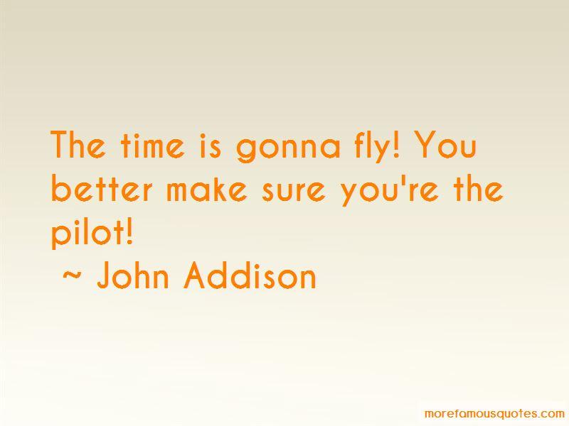 John Addison Quotes