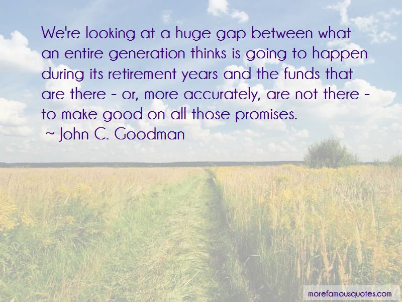 John C. Goodman Quotes Pictures 2
