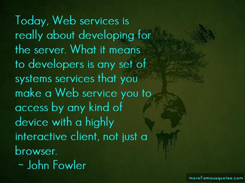 John Fowler Quotes