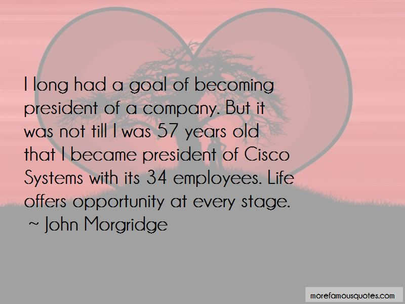 John Morgridge Quotes Pictures 3