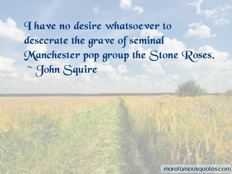 John Squire Quotes