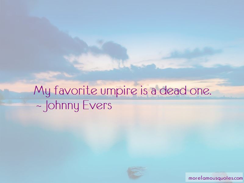 Johnny Evers Quotes