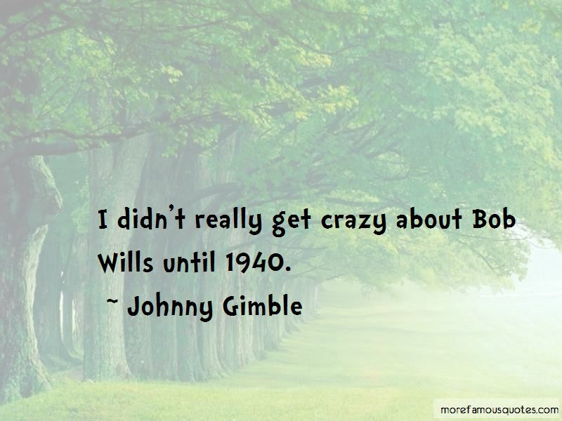 Johnny Gimble Quotes
