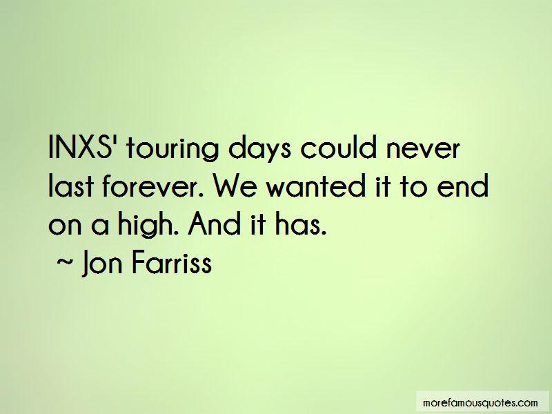 Jon Farriss Quotes