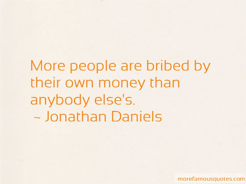 Jonathan Daniels Quotes Pictures 2