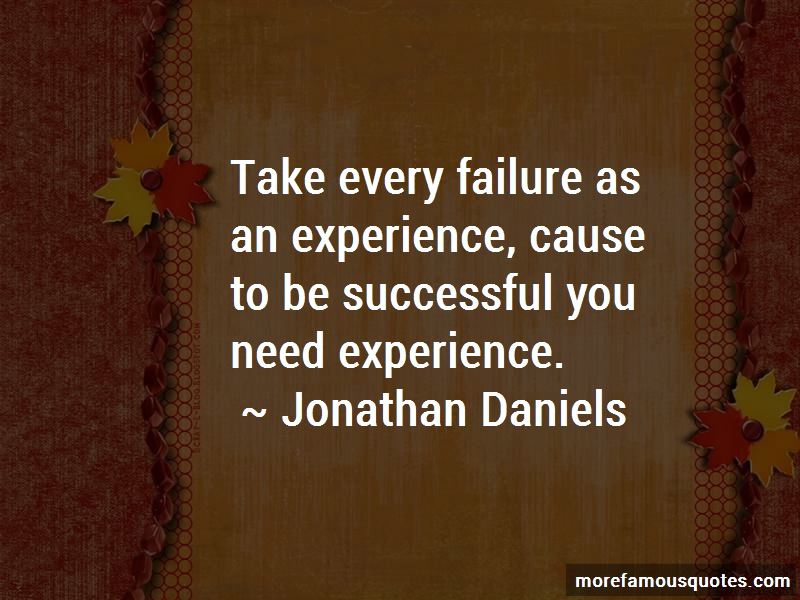 Jonathan Daniels Quotes Pictures 3