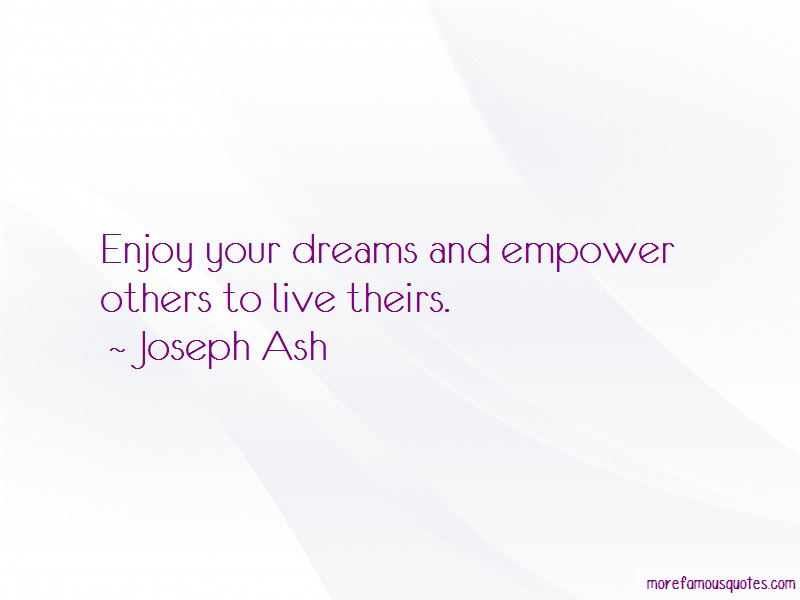 Joseph Ash Quotes