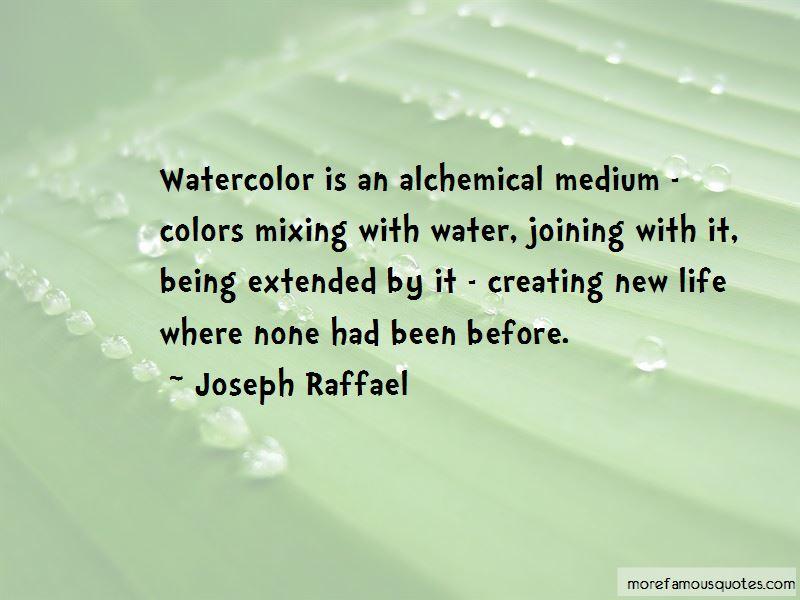 Joseph Raffael Quotes Pictures 2