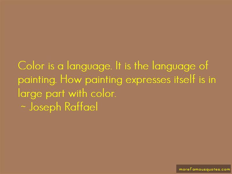 Joseph Raffael Quotes Pictures 3