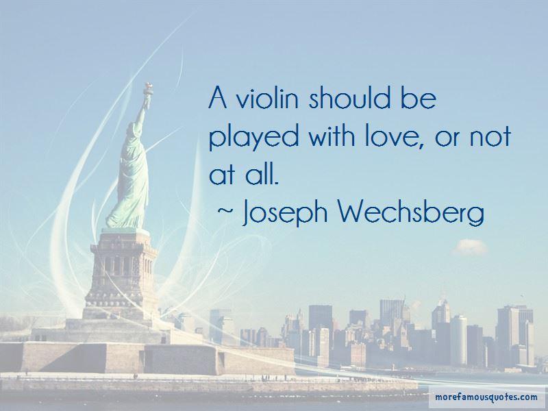 Joseph Wechsberg Quotes Pictures 4