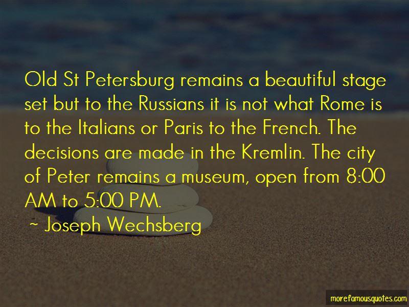 Joseph Wechsberg Quotes