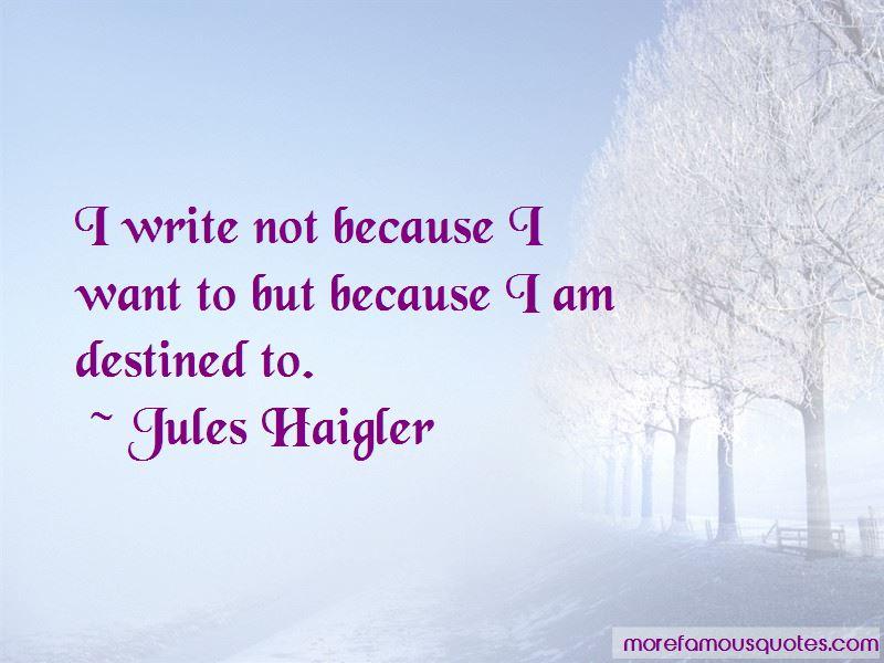 Jules Haigler Quotes
