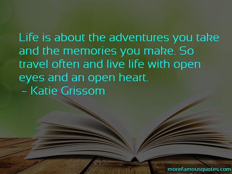 Katie Grissom Quotes