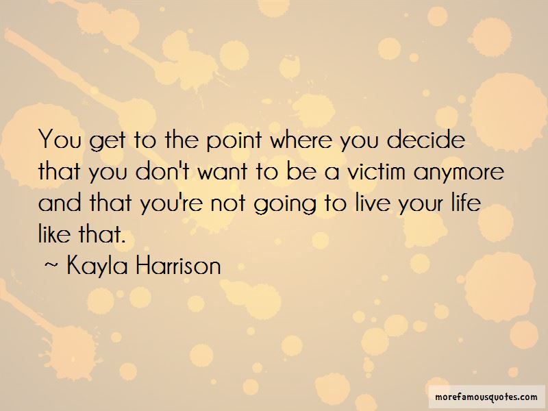 Kayla Harrison Quotes Pictures 2