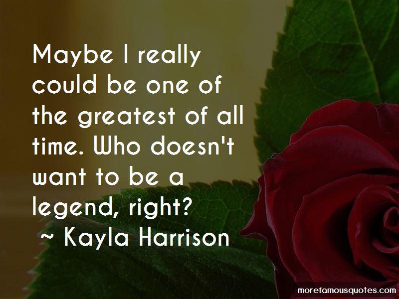 Kayla Harrison Quotes