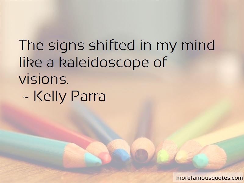 Kelly Parra Quotes
