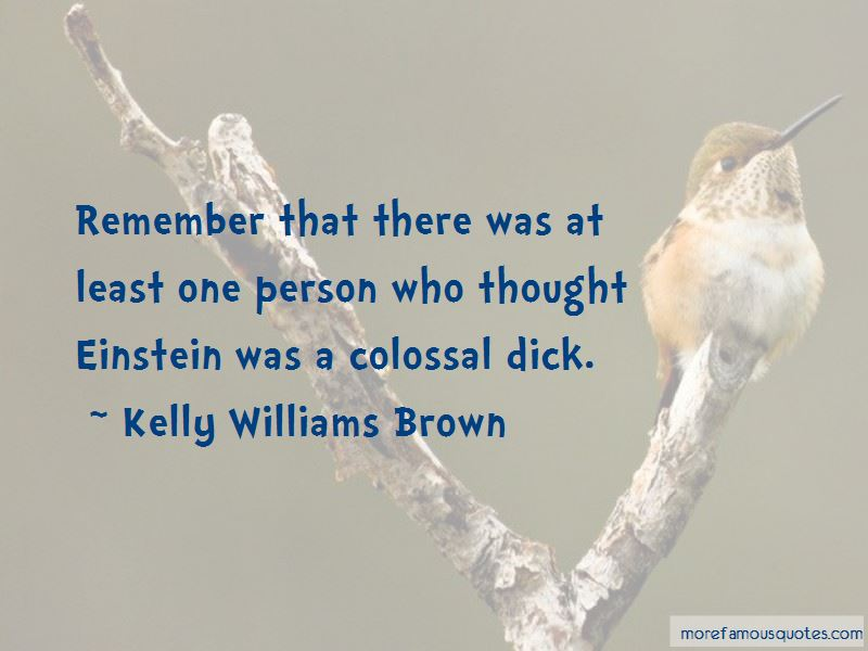 Kelly Williams Brown Quotes Pictures 4
