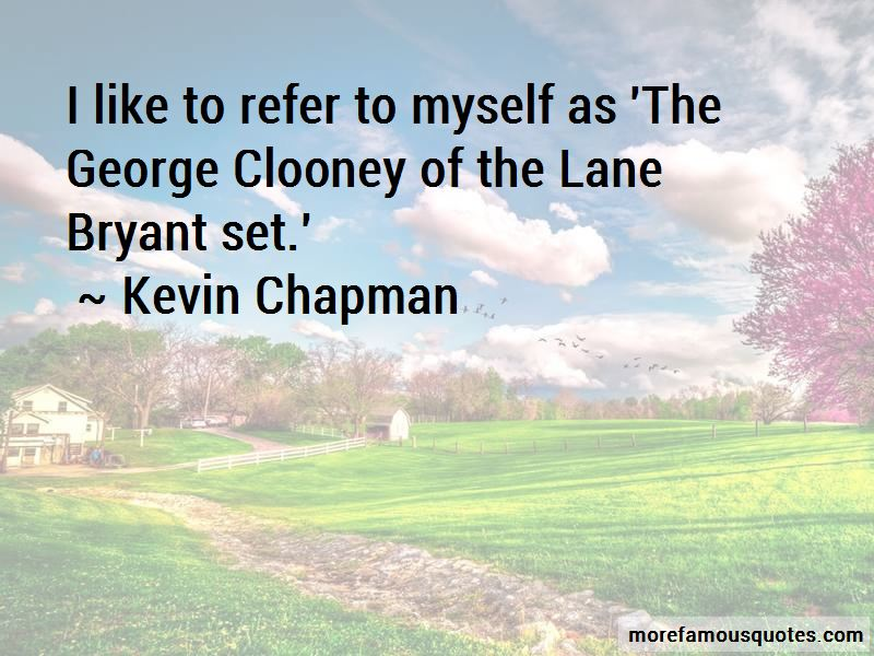 Kevin Chapman Quotes Pictures 3