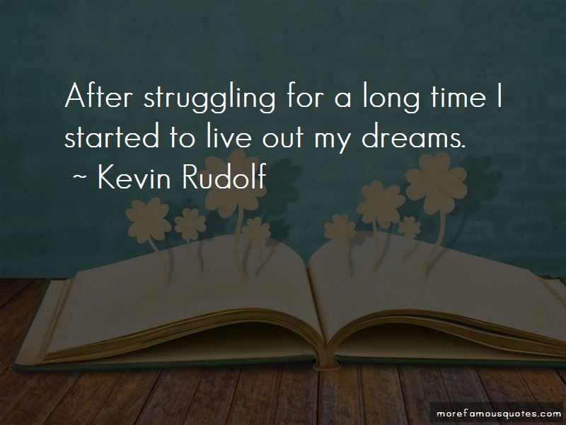 Kevin Rudolf Quotes Pictures 2