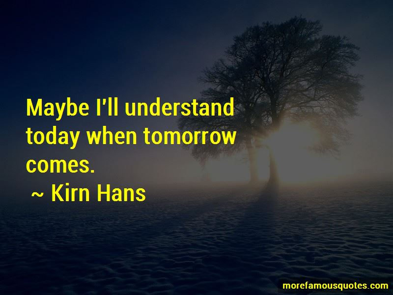Kirn Hans Quotes Pictures 4