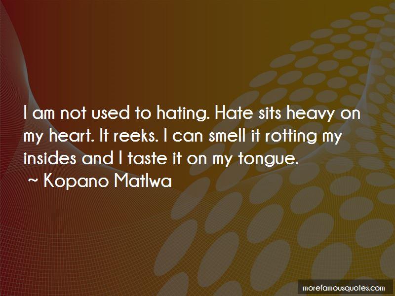 Kopano Matlwa Quotes