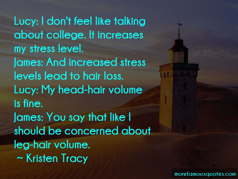 Kristen Tracy Quotes