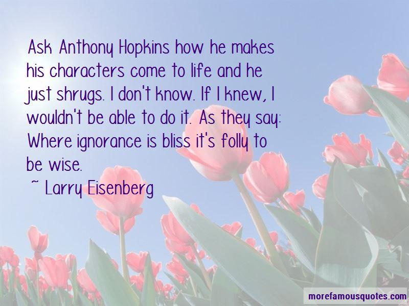 Larry Eisenberg Quotes Pictures 4
