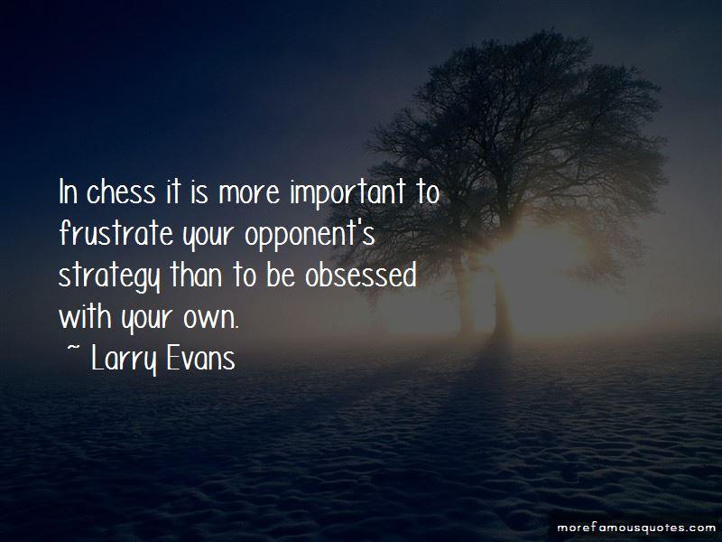 Larry Evans Quotes Pictures 2