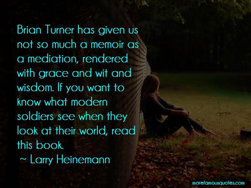 Larry Heinemann Quotes Pictures 2
